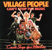"Village People ""Can't Stop The Music"""