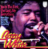 "Barry White ""You're The First, The Last My Everything"""